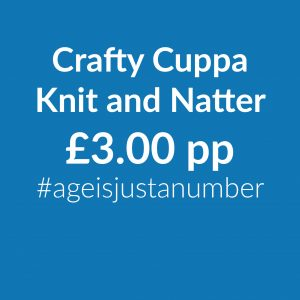 Crafty Cuppa Knit and Natter